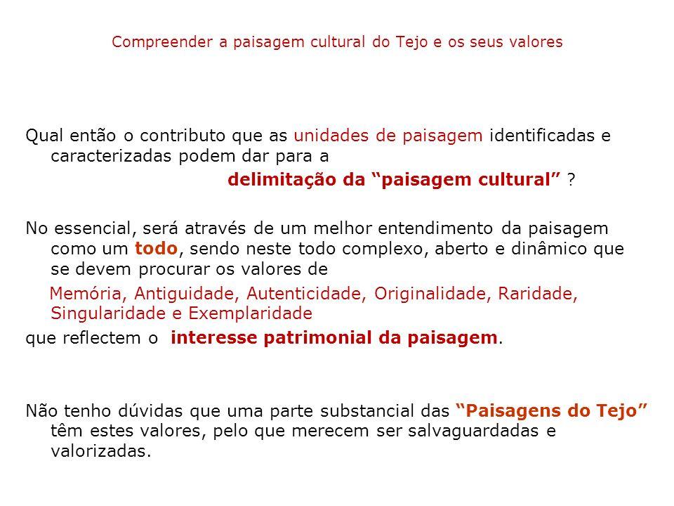 Compreender a paisagem cultural do Tejo e os seus valores