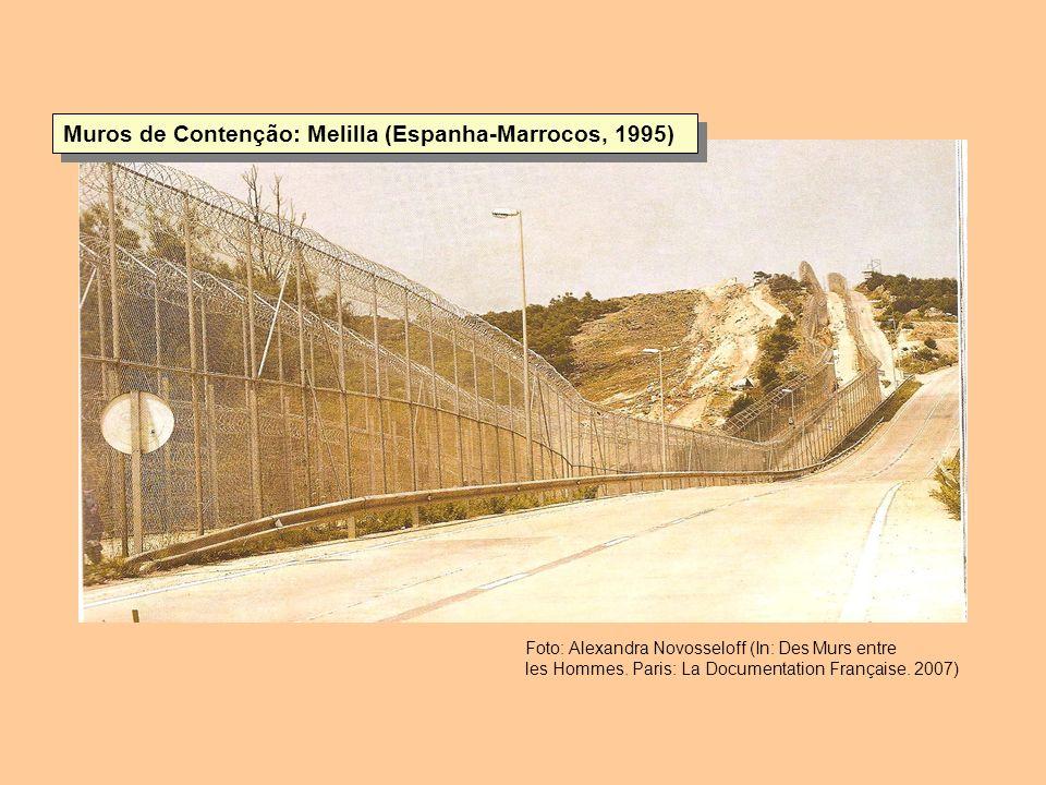 Muros de Contenção: Melilla (Espanha-Marrocos, 1995)