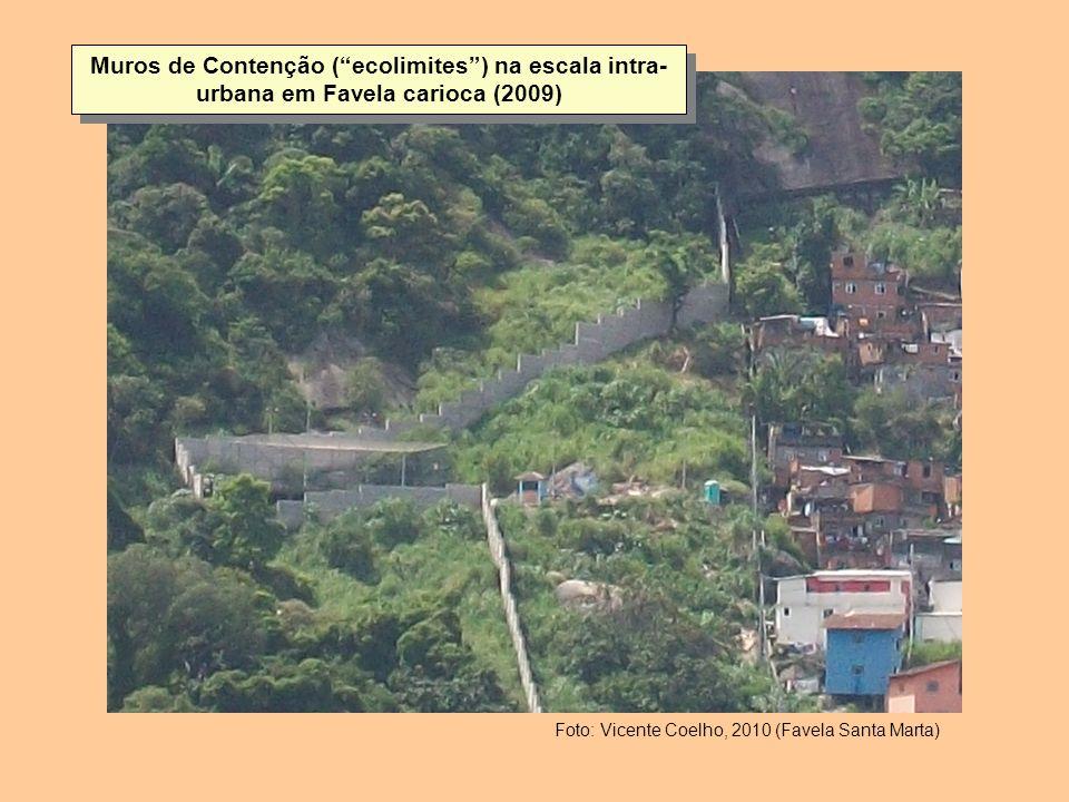 Muros de Contenção ( ecolimites ) na escala intra-urbana em Favela carioca (2009)