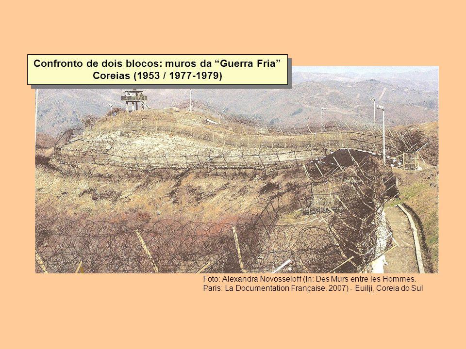 Confronto de dois blocos: muros da Guerra Fria Coreias (1953 / 1977-1979)