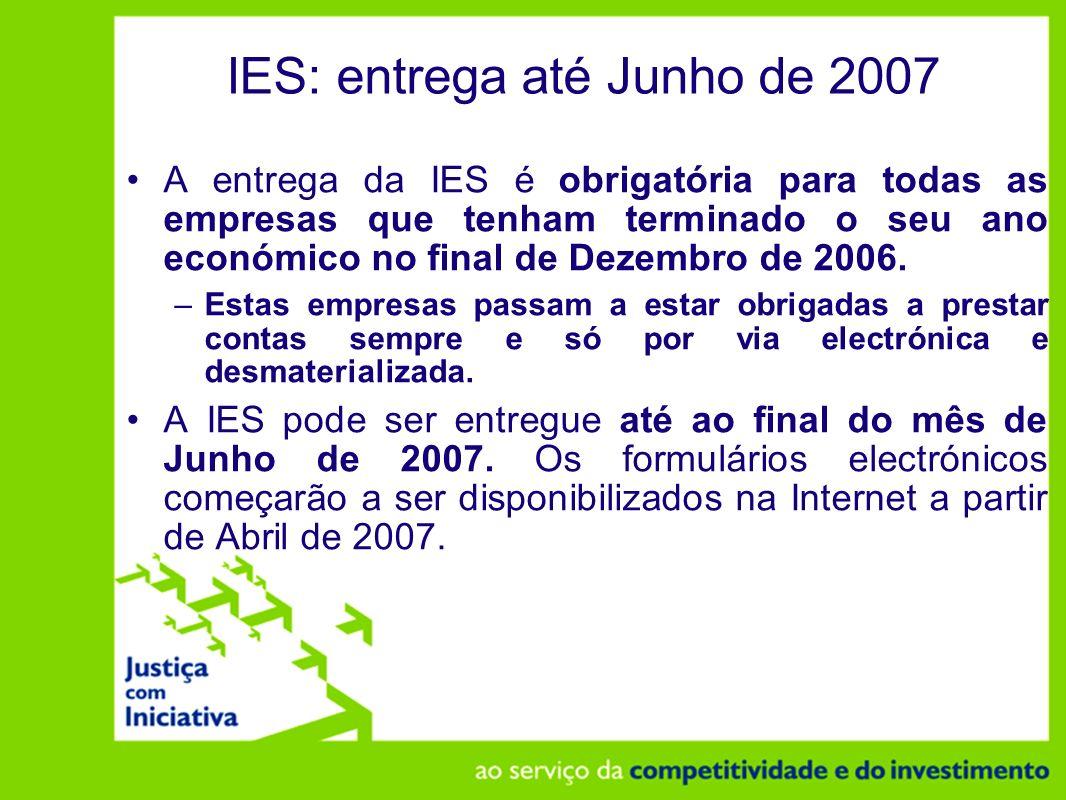 IES: entrega até Junho de 2007