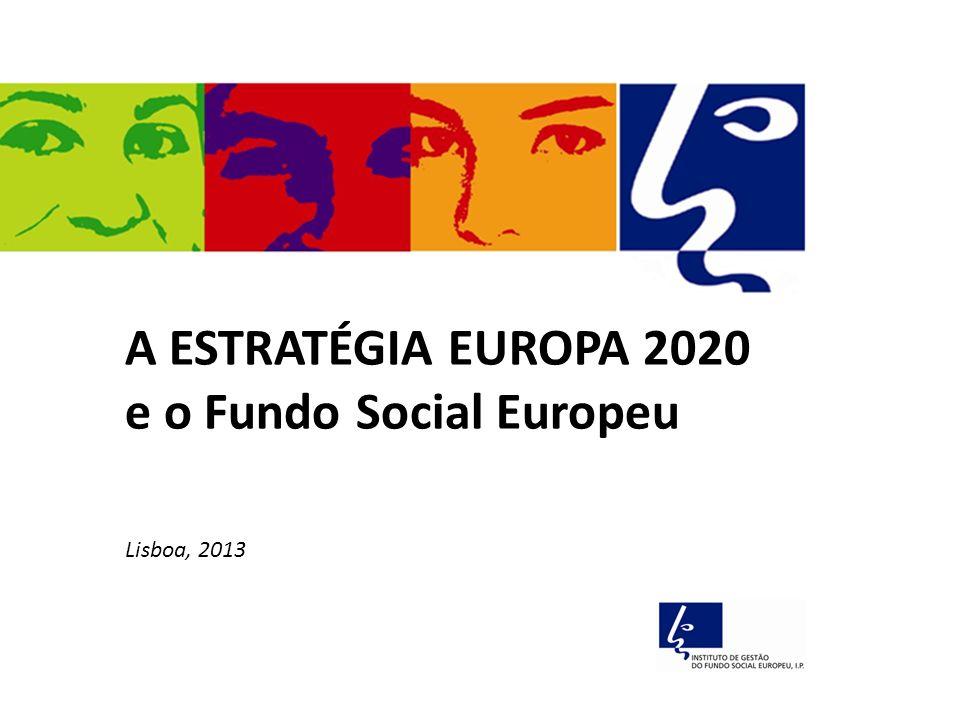 e o Fundo Social Europeu
