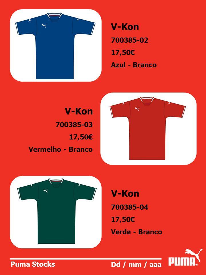V-Kon V-Kon V-Kon 700385-02 17,50€ Azul - Branco 700385-03 17,50€