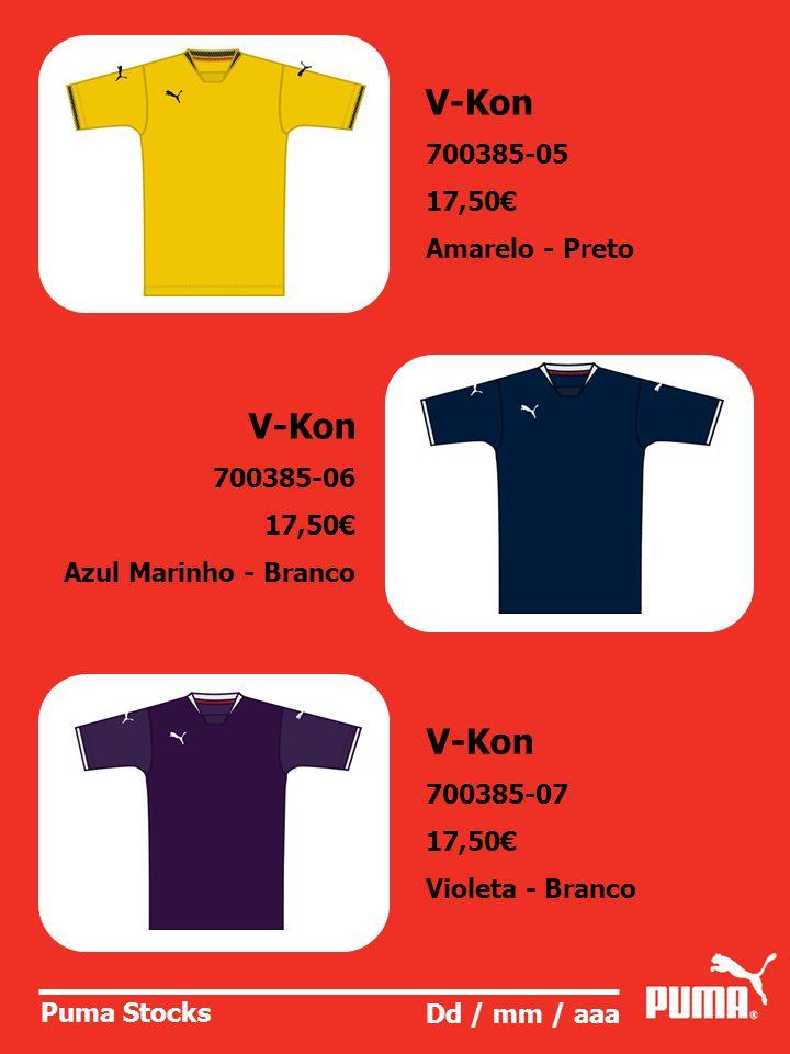 V-Kon V-Kon V-Kon 700385-05 17,50€ Amarelo - Preto 700385-06 17,50€