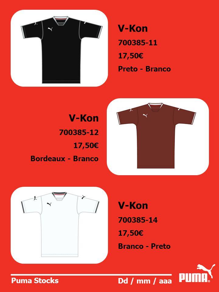 V-Kon V-Kon V-Kon 700385-11 17,50€ Preto - Branco 700385-12 17,50€