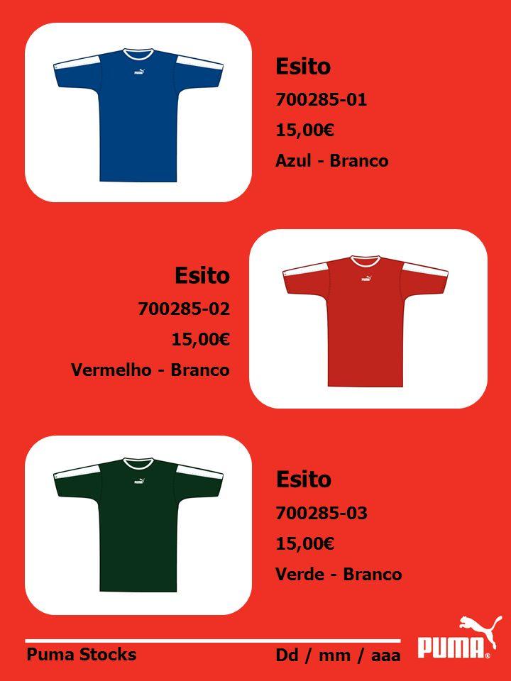 Esito Esito Esito 700285-01 15,00€ Azul - Branco 700285-02 15,00€