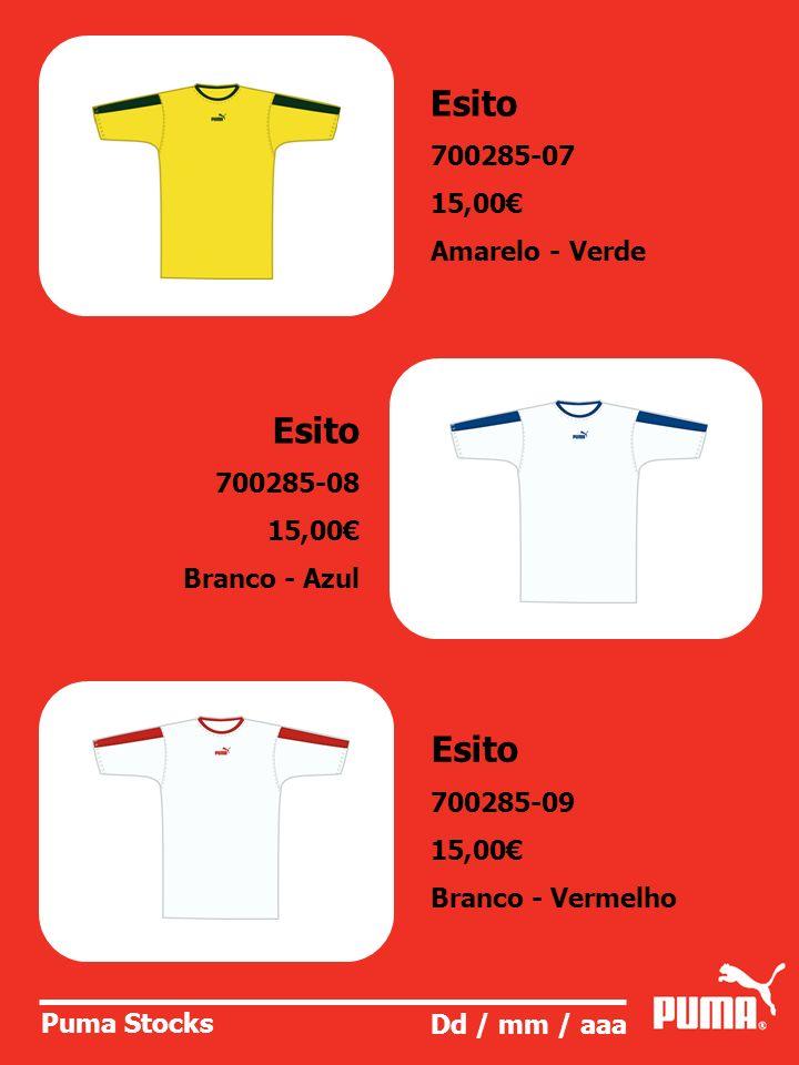 Esito Esito Esito 700285-07 15,00€ Amarelo - Verde 700285-08 15,00€