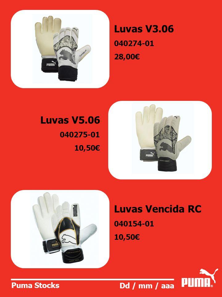 Luvas V3.06 Luvas V5.06 Luvas Vencida RC 040274-01 28,00€ 040275-01