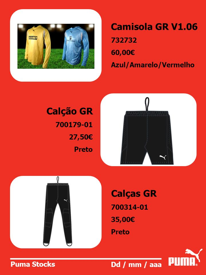 Camisola GR V1.06 Calção GR Calças GR 732732 60,00€