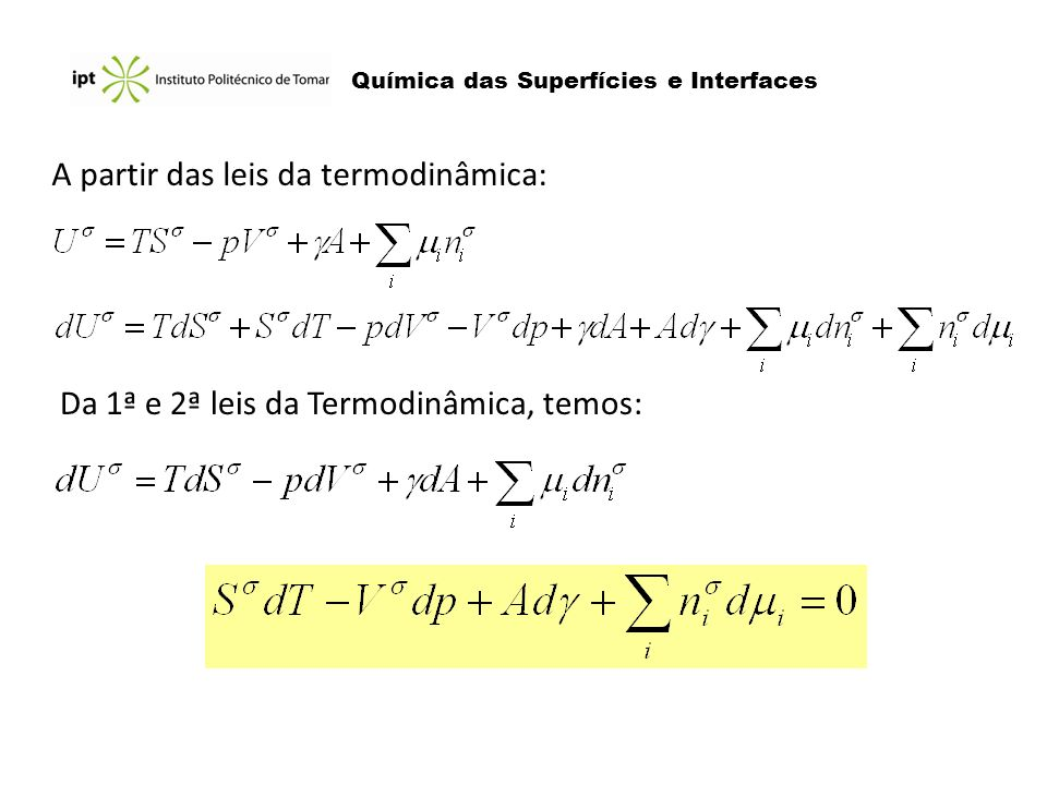A partir das leis da termodinâmica: