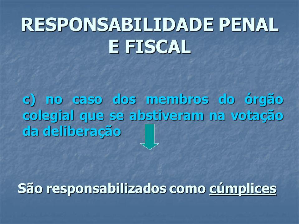 RESPONSABILIDADE PENAL E FISCAL