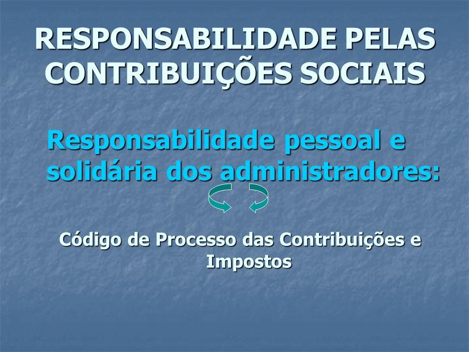 RESPONSABILIDADE PELAS CONTRIBUIÇÕES SOCIAIS