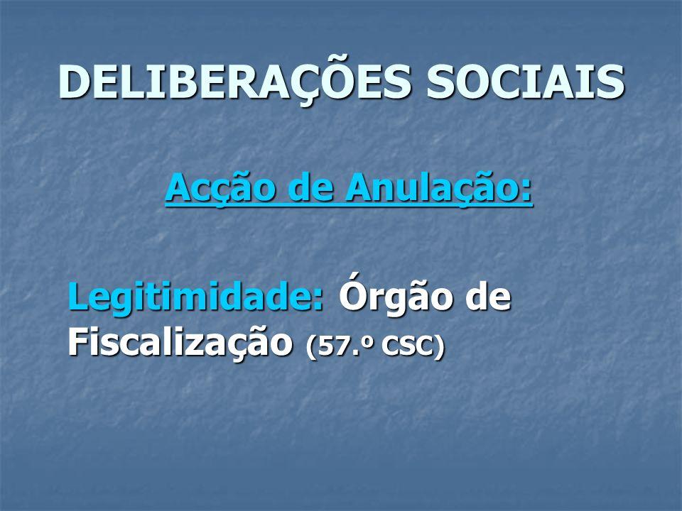 DELIBERAÇÕES SOCIAIS Acção de Anulação:
