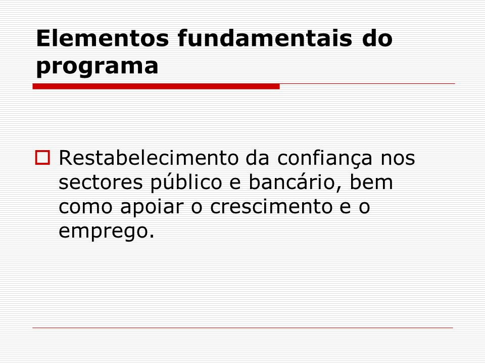 Elementos fundamentais do programa