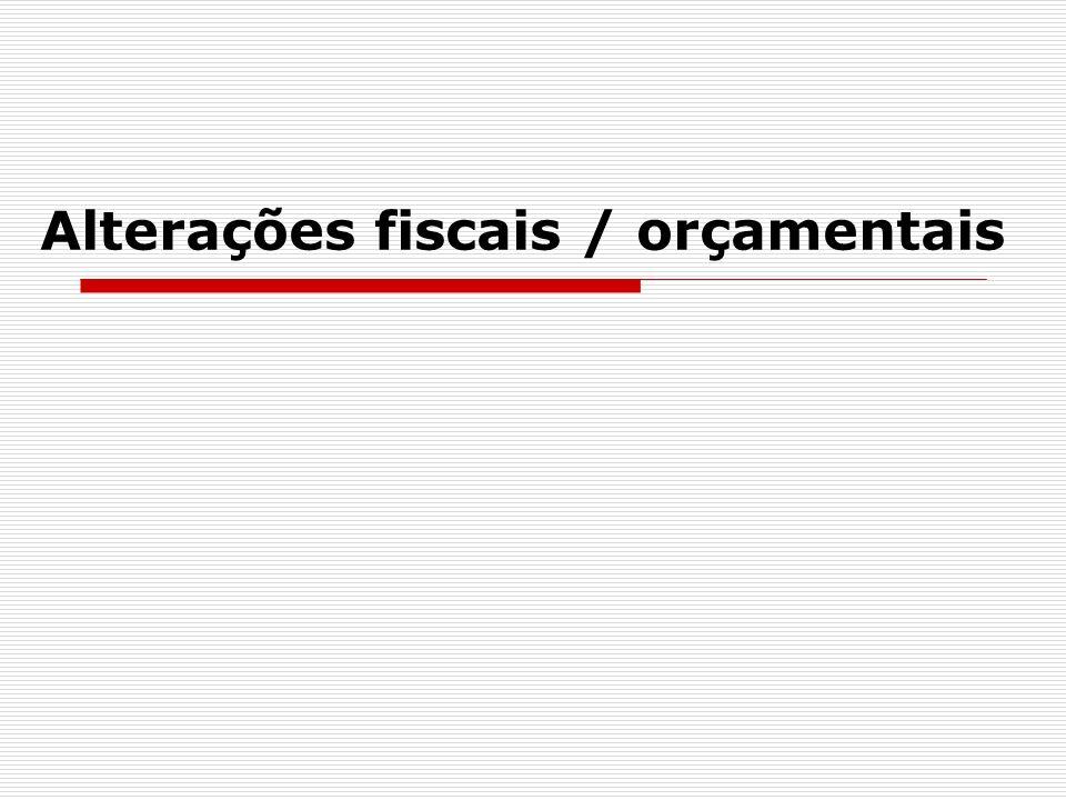 Alterações fiscais / orçamentais