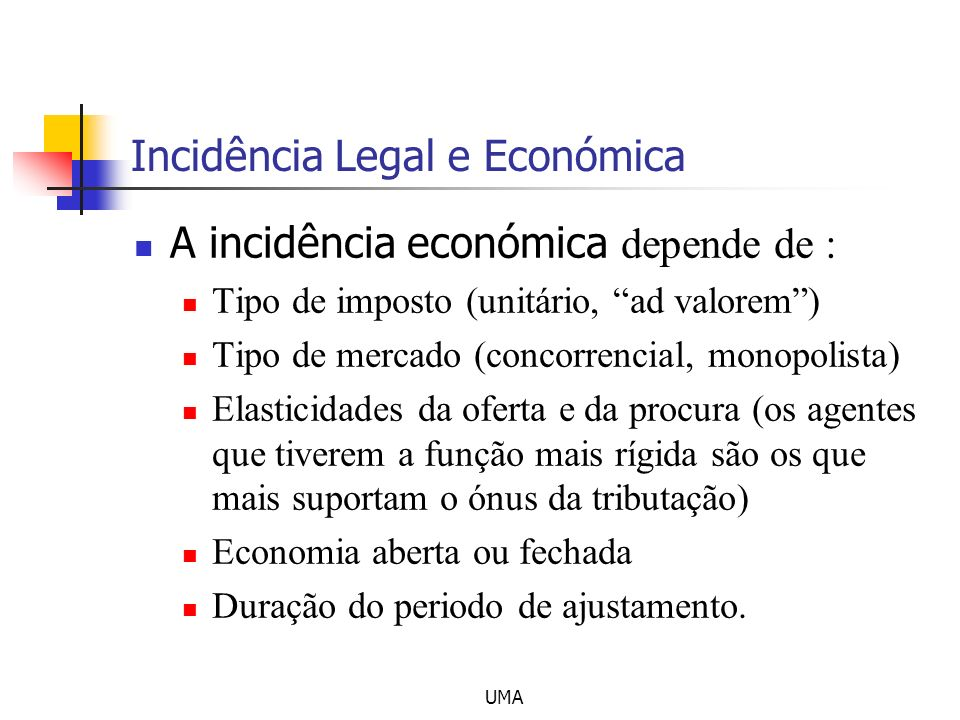 Incidência Legal e Económica