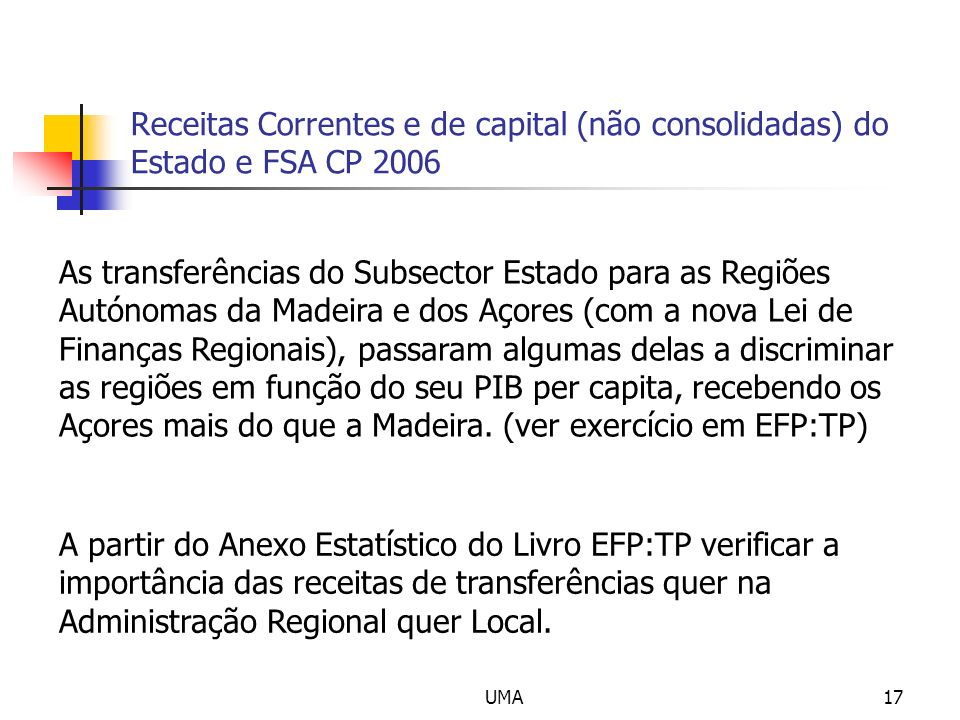 Receitas Correntes e de capital (não consolidadas) do Estado e FSA CP 2006