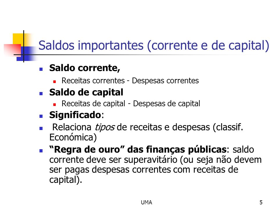 Saldos importantes (corrente e de capital)