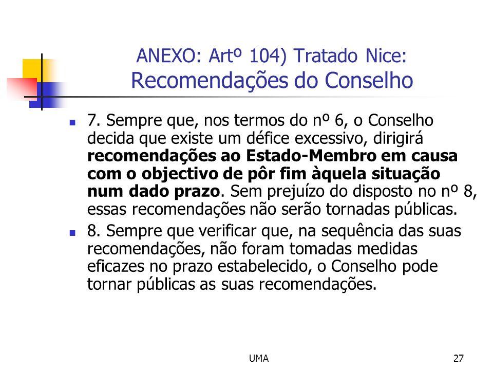 ANEXO: Artº 104) Tratado Nice: Recomendações do Conselho