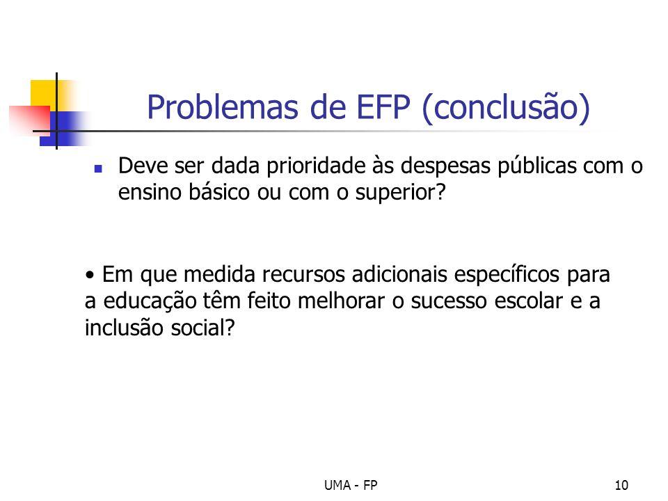 Problemas de EFP (conclusão)