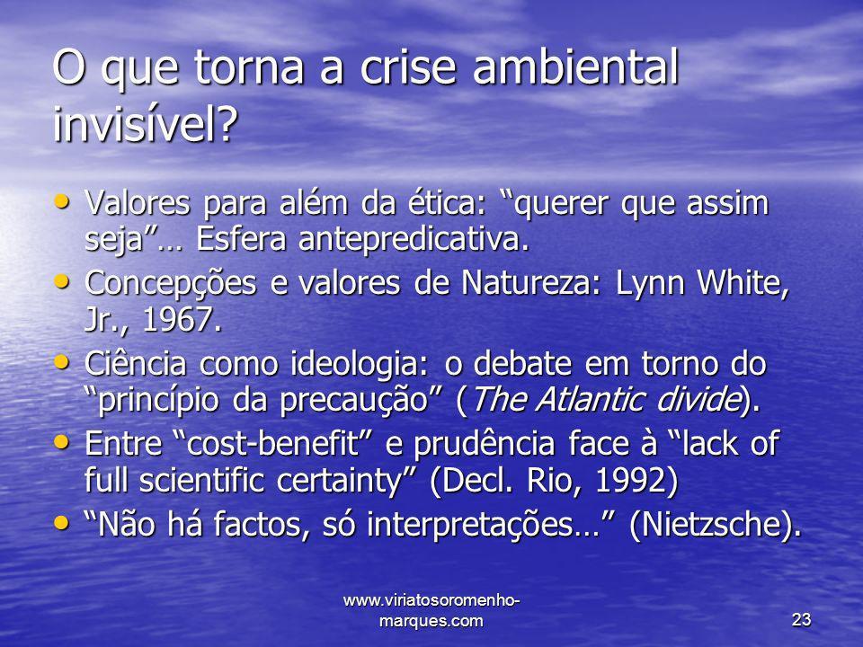 O que torna a crise ambiental invisível