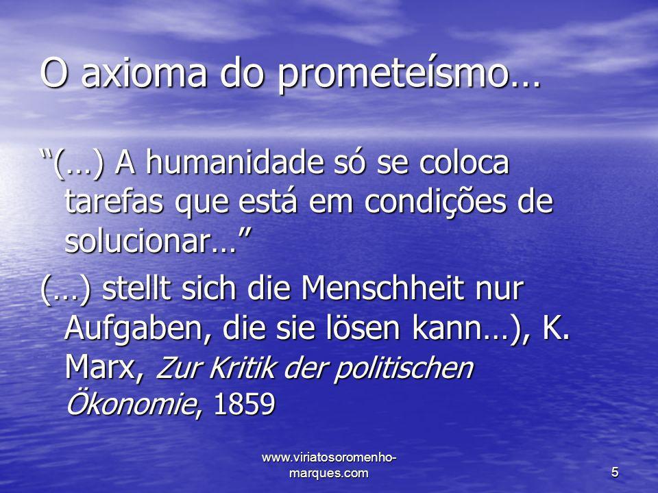 O axioma do prometeísmo…