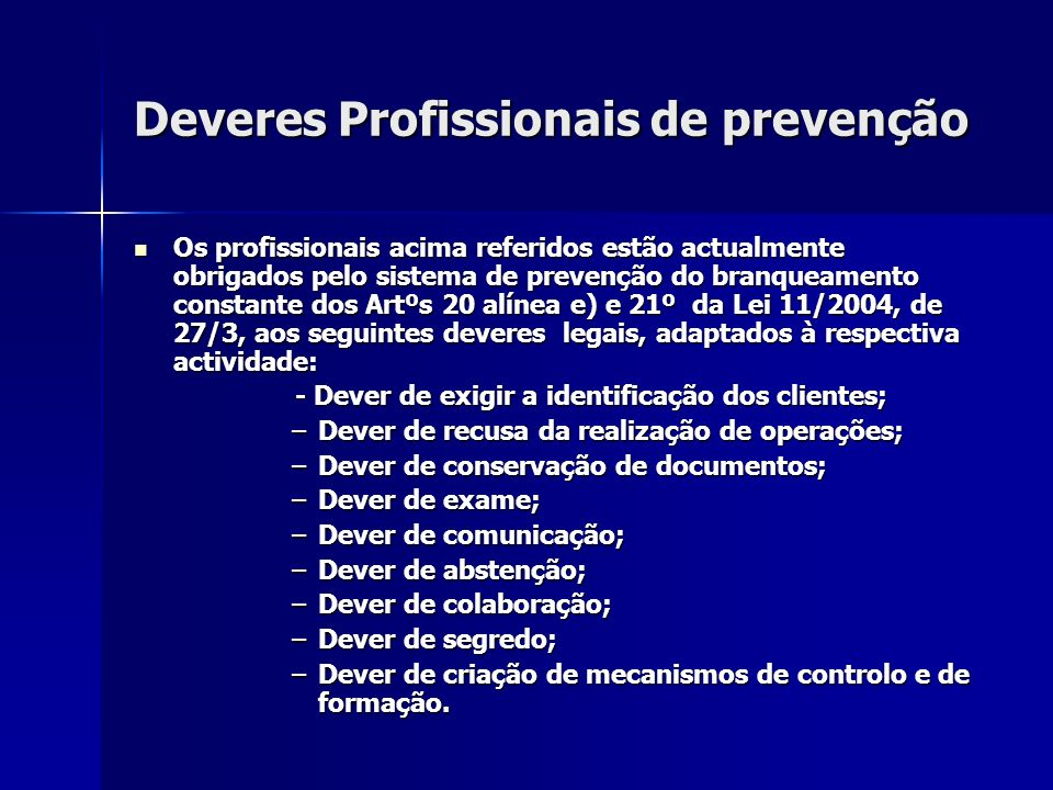 Deveres Profissionais de prevenção