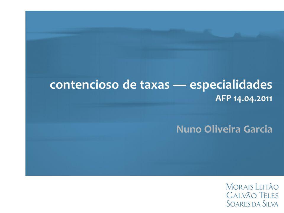 contencioso de taxas — especialidades AFP 14.04.2011