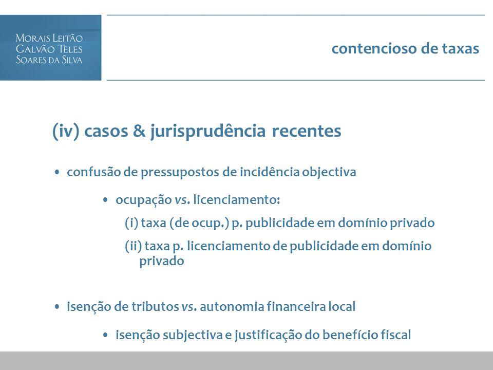 (iv) casos & jurisprudência recentes