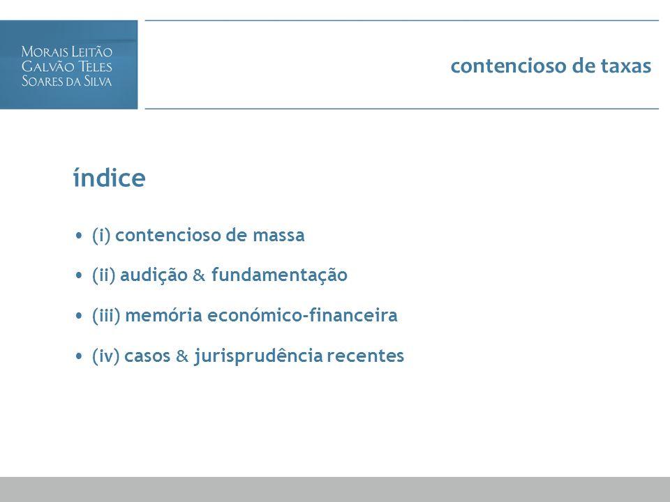 índice contencioso de taxas (i) contencioso de massa
