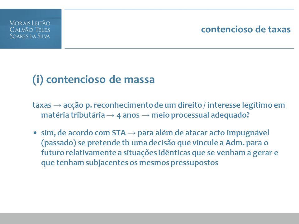 (i) contencioso de massa
