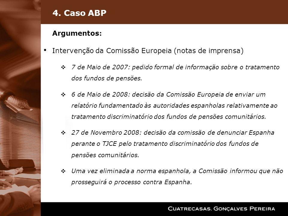 4. Caso ABP Intervenção da Comissão Europeia (notas de imprensa)