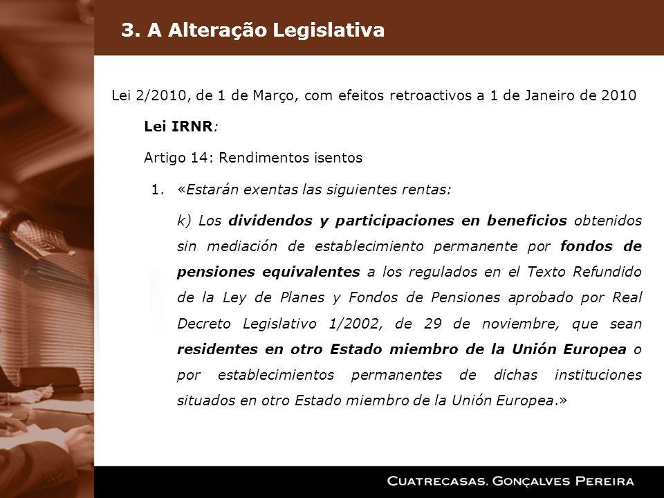 3. A Alteração Legislativa