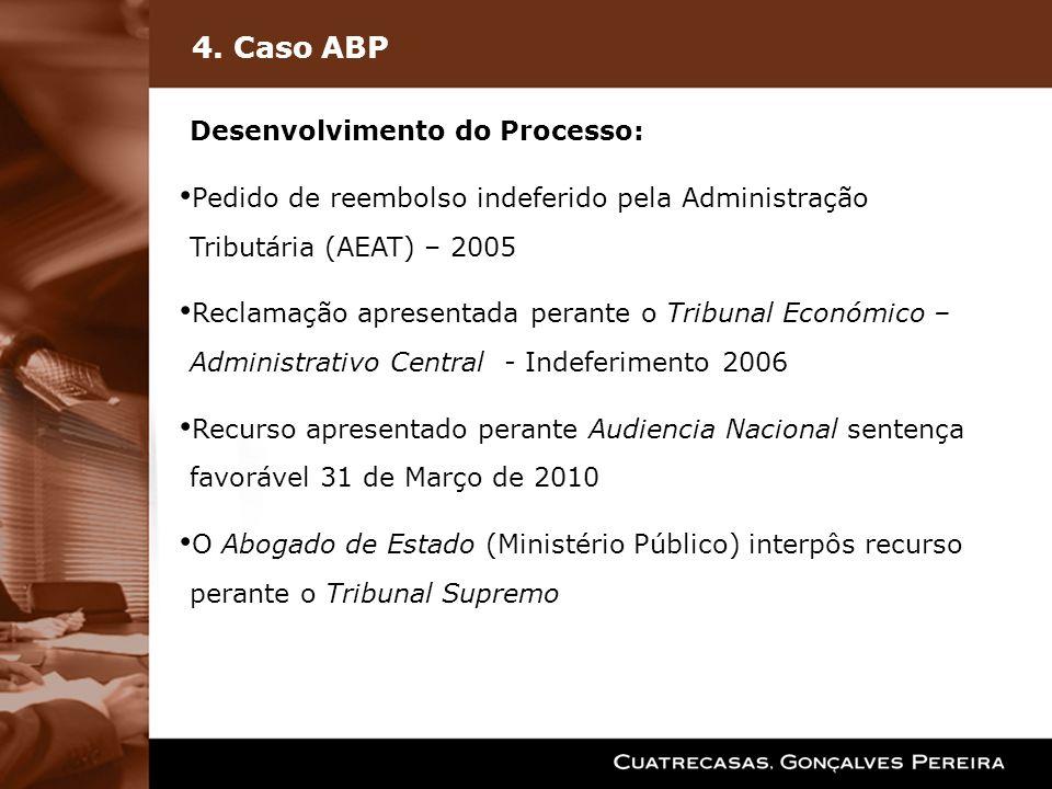 4. Caso ABP Desenvolvimento do Processo:
