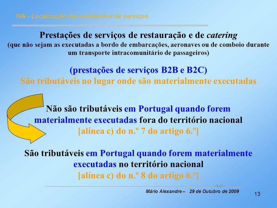 Prestações de serviços de restauração e de catering