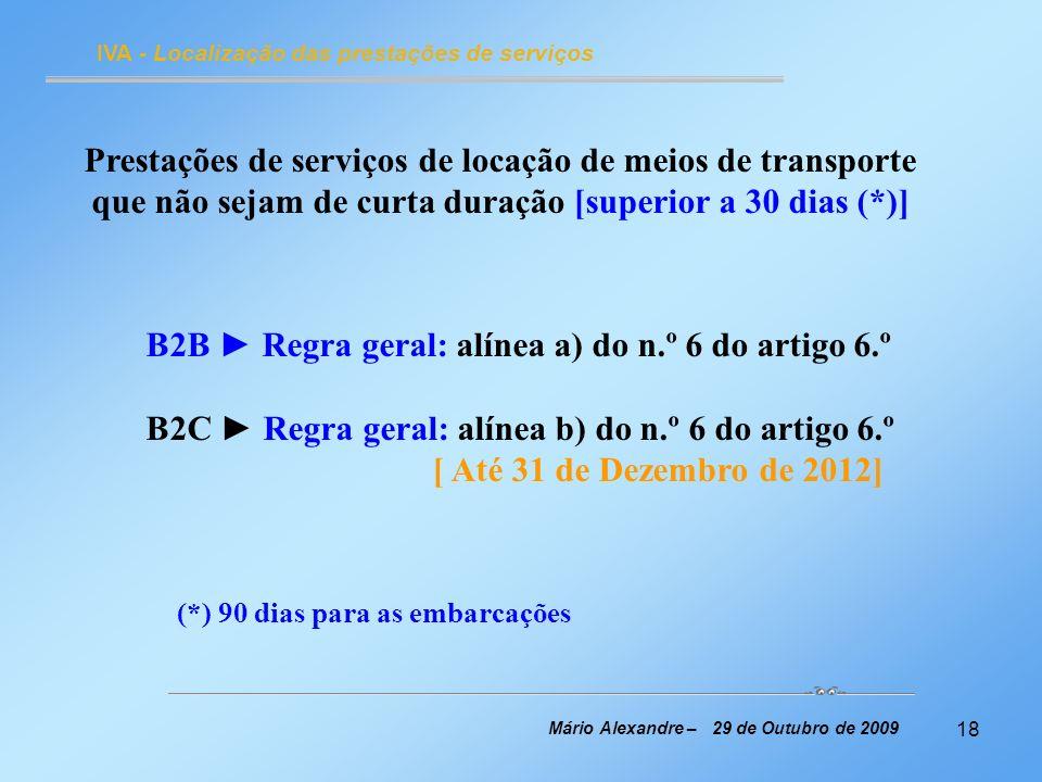 Prestações de serviços de locação de meios de transporte