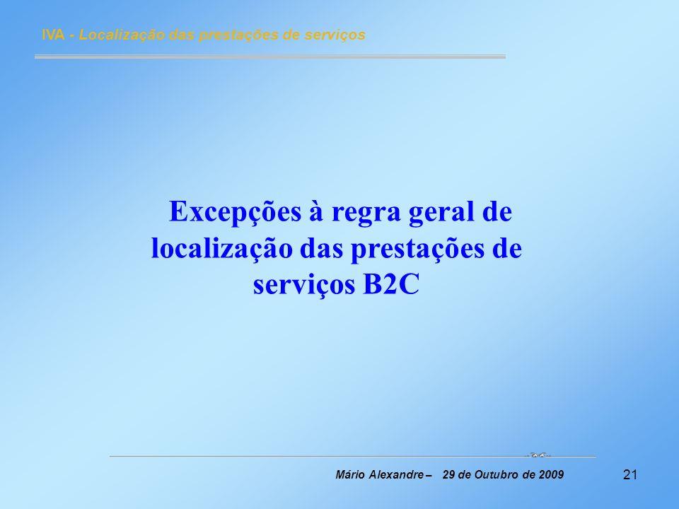 Excepções à regra geral de localização das prestações de serviços B2C