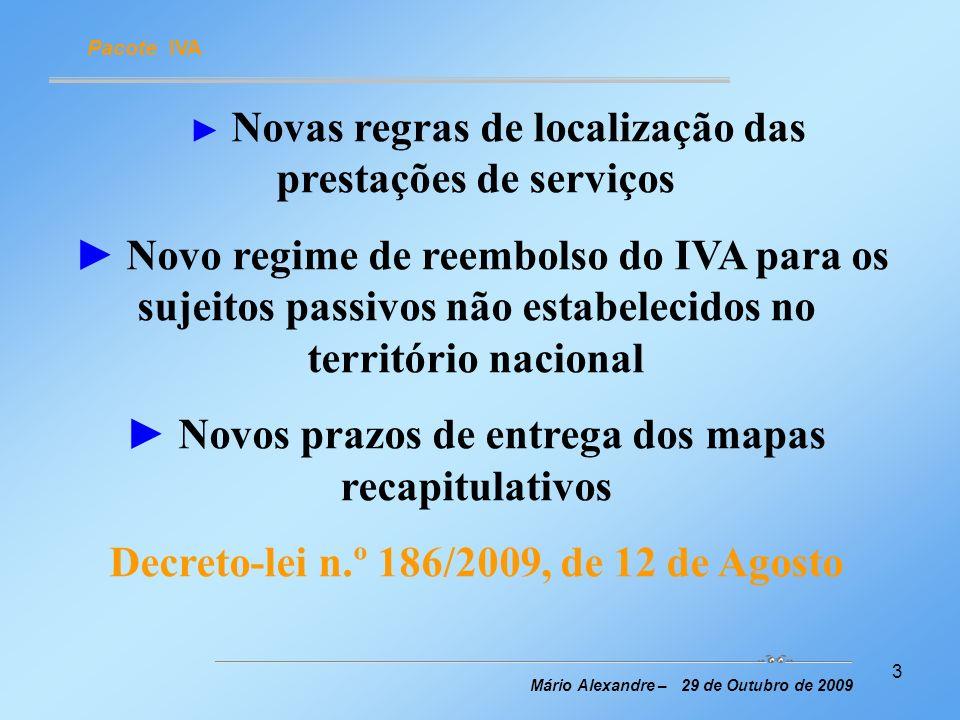 ► Novos prazos de entrega dos mapas recapitulativos