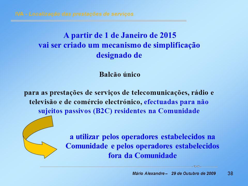 A partir de 1 de Janeiro de 2015