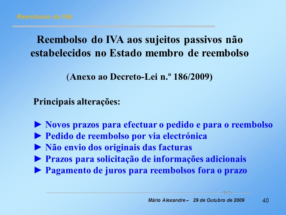 (Anexo ao Decreto-Lei n.º 186/2009)