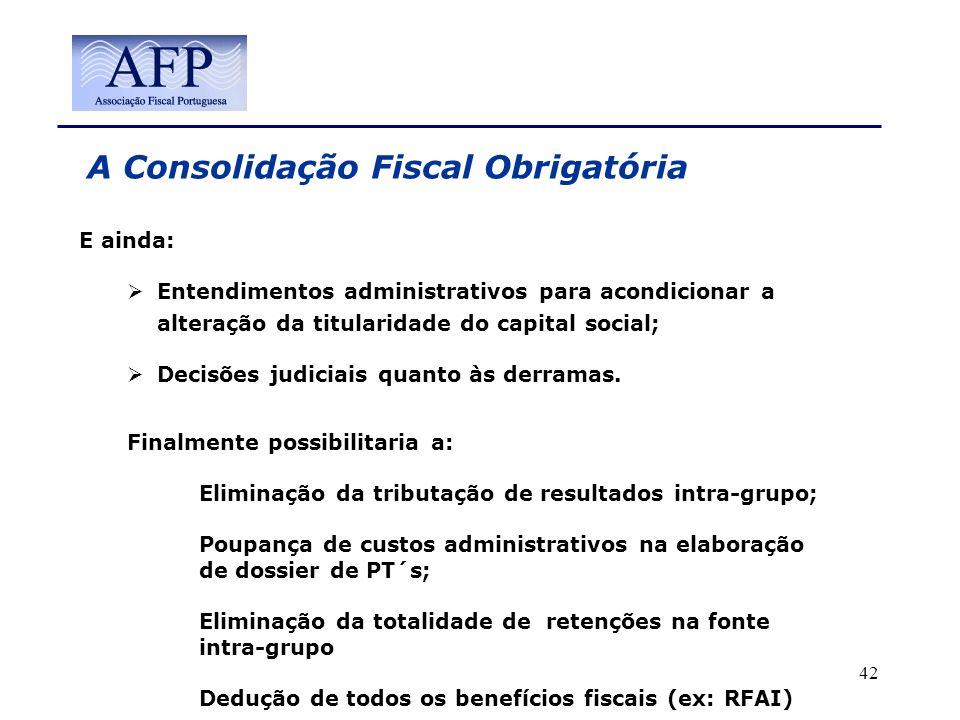 A Consolidação Fiscal Obrigatória