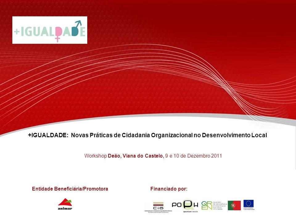 Workshop Deão, Viana do Castelo, 9 e 10 de Dezembro 2011
