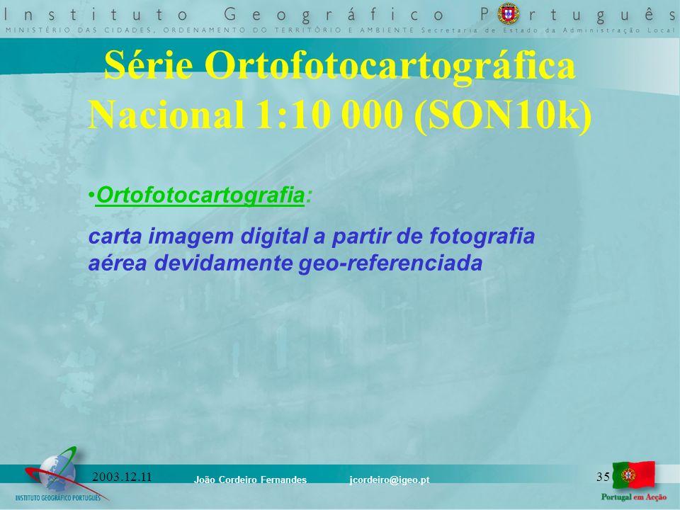 Série Ortofotocartográfica Nacional 1:10 000 (SON10k)