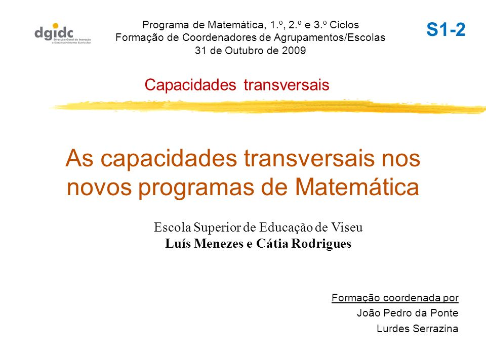As capacidades transversais nos novos programas de Matemática