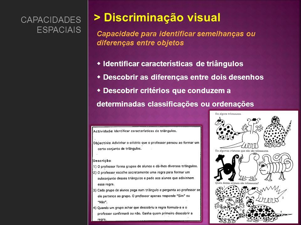 > Discriminação visual