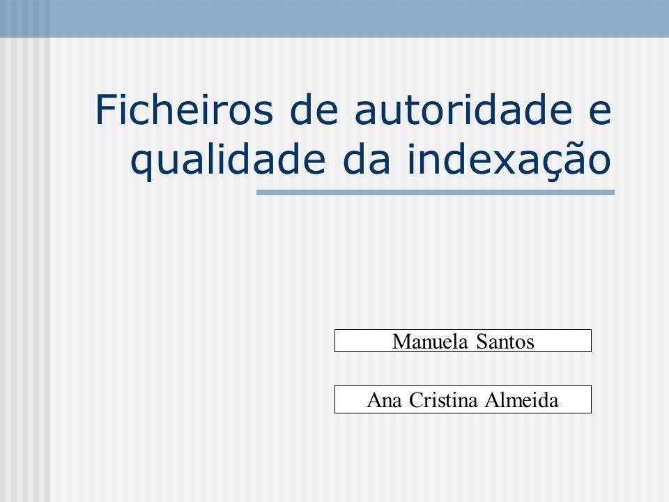 Ficheiros de autoridade e qualidade da indexação