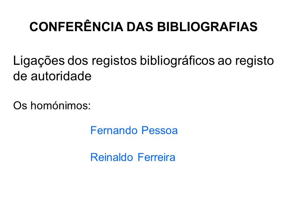 CONFERÊNCIA DAS BIBLIOGRAFIAS