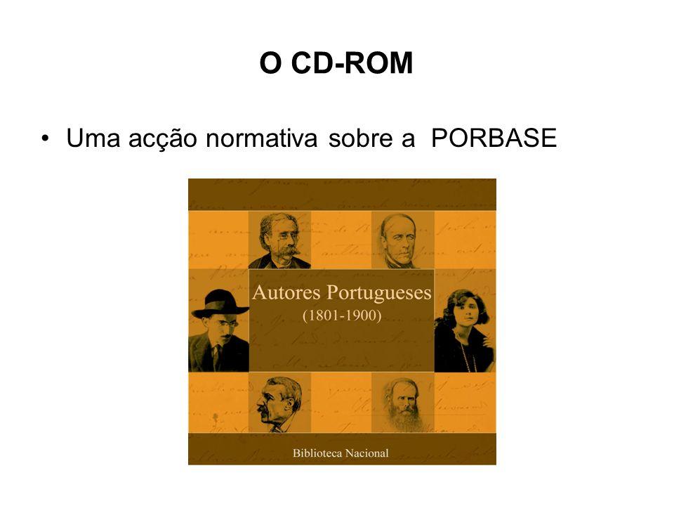 O CD-ROM Uma acção normativa sobre a PORBASE