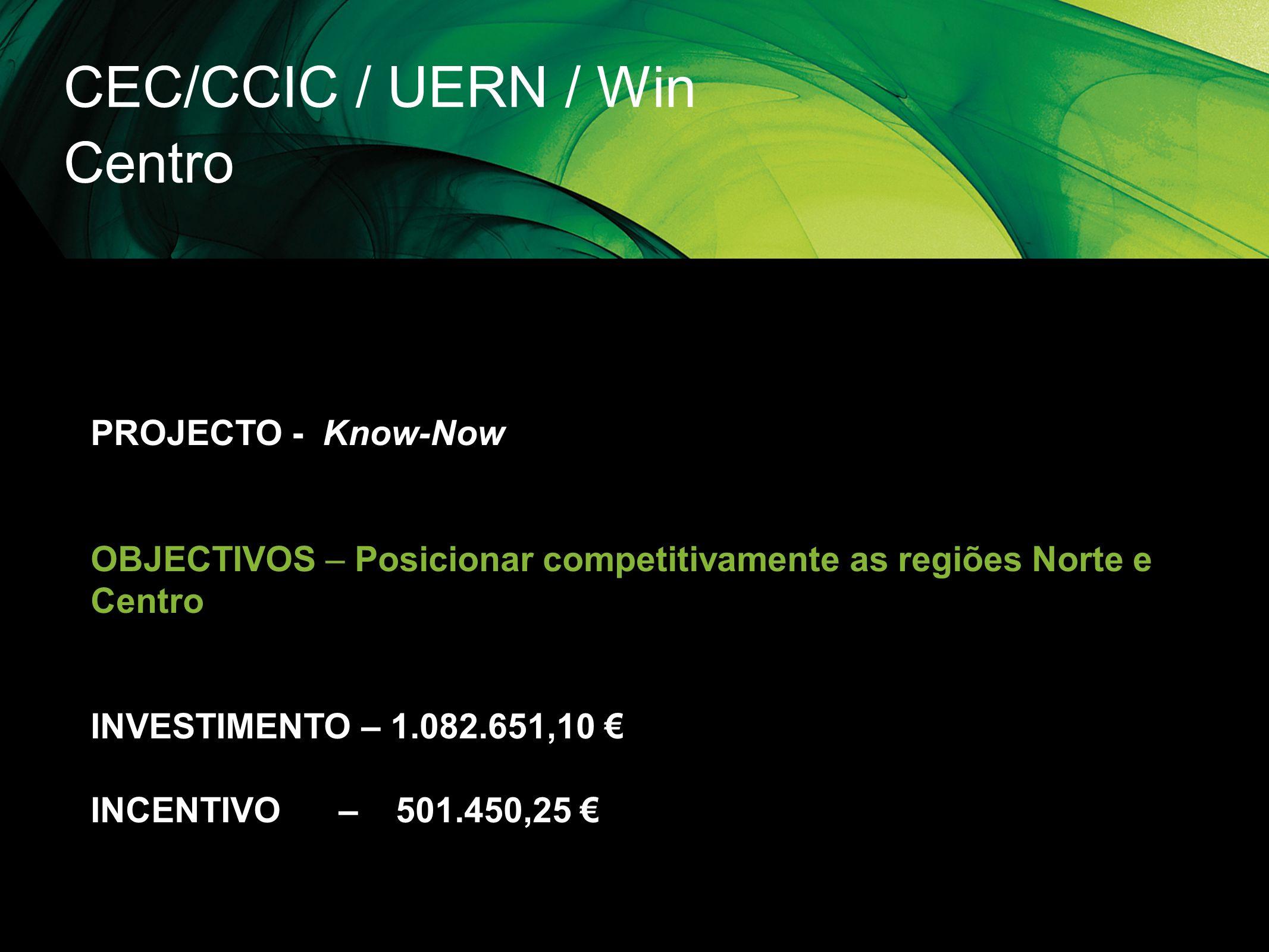 CEC/CCIC / UERN / Win Centro