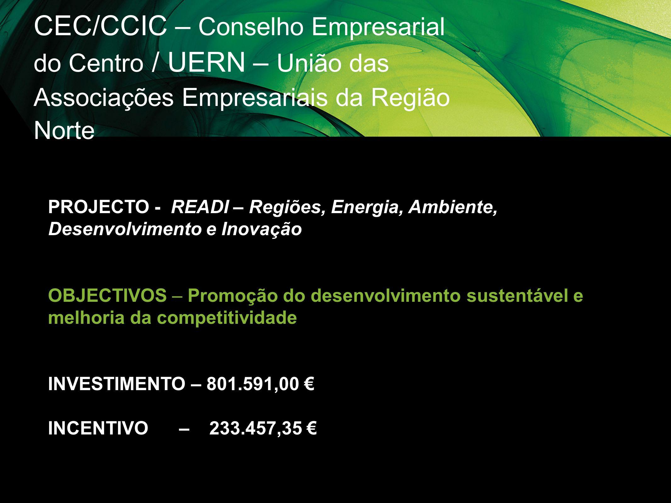CEC/CCIC – Conselho Empresarial do Centro / UERN – União das Associações Empresariais da Região Norte